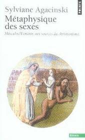 Métaphysique des sexes ; masculin/féminin aux sources du christianisme - Intérieur - Format classique