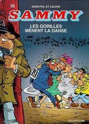 Sammy t.35 ; les gorilles mènent la danse - Intérieur - Format classique