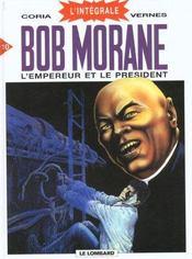 Bob Morane ; intégrale t.10 ; l'empereur et le président - Intérieur - Format classique