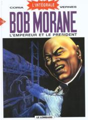 Bob Morane ; intégrale t.10 ; l'empereur et le président - Couverture - Format classique