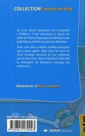 Lecture En Tete ; Chiffon Ou Les Peurs D'Un Petit Chien ; Ce1, Ce2 - 4ème de couverture - Format classique