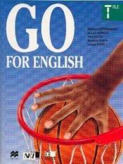 Go For English Terminale (Afrique De L'Ouest) - Couverture - Format classique