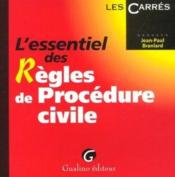Vente livre :  Essentiel des regles de procedure civile (l')  - Jean-Paul Branlard