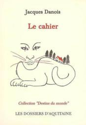 Le Cahier - Couverture - Format classique