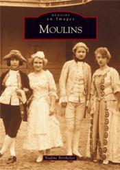 Moulins - Couverture - Format classique