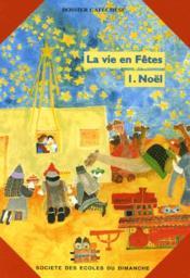 La Vie En Fete : Noel - Livret Du Catechete - Couverture - Format classique