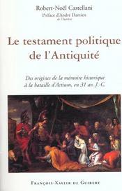 Le testament politique de l'antiquite - Intérieur - Format classique