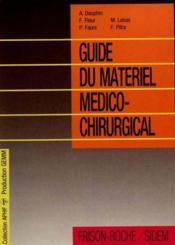 Guide du materiel medico chirurgical - Couverture - Format classique
