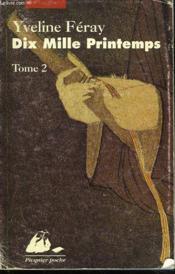 Dix mille printemps t.2 - Couverture - Format classique
