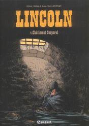 Lincoln t.4 ; châtiment corporel - Intérieur - Format classique