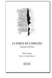 Vente  La force de l'origine  - Idris Lahore
