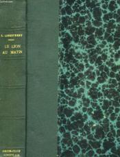 Le Lion, Au Matin... - Couverture - Format classique