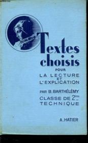 Textes Choisis - Pour La Lecture Et L'Explication - Classe De 2° - Couverture - Format classique