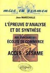 L'Epreuve D'Analyse Et De Synthese Aux Concours Des Ecoles De Commerce Acces-Sesame - Intérieur - Format classique