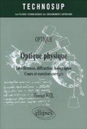 Optique Physique Interferences Diffraction Holographie Cours Et Exercices Corriges - Intérieur - Format classique