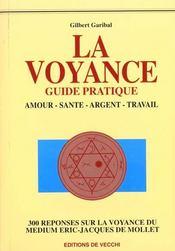 La Voyance Guide Pratique - Intérieur - Format classique