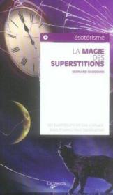 La magie des superstitions - Couverture - Format classique