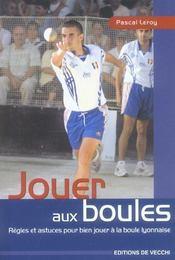 Jouer Aux Boules - Intérieur - Format classique