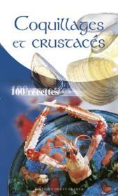 Coquillages et crustaces, 100 recettes - Couverture - Format classique