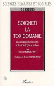 Soigner La Toxicomanie - Intérieur - Format classique