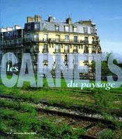 Les Carnets Du Paysage T.6 (Edition 2000) - Couverture - Format classique