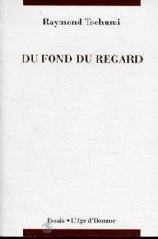 Du Fond Du Regard - Couverture - Format classique