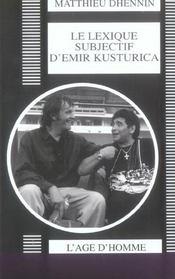 Lexique Subjectif D'Emir Kusturica (Le) - Intérieur - Format classique
