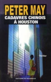 Cadavres Chinois A Houston - Couverture - Format classique