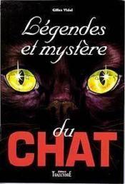 Legendes Et Mystere Du Chat - Couverture - Format classique