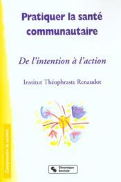 Pratiquer La Sante Communautaire - Couverture - Format classique
