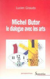 Michel Butor Le Dialogue Avec Les Arts - Intérieur - Format classique