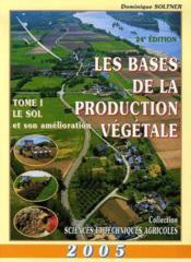 Les bases de la production végétale t.1 ; le sol - Couverture - Format classique