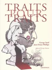 Vente livre :  Traits pour traits  - George Sand/Jd Phili
