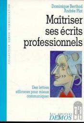 Maitriser Ses Ecrits Professionnels - Couverture - Format classique