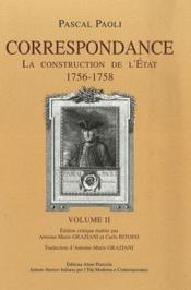 Correspondance t.2 ; la construction de l'Etat 1756-1758 - Couverture - Format classique