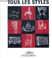 Tous Les Styles ; De Louis Xiii A L'Art Deco - Couverture - Format classique