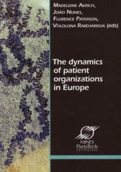 Vente  The dynamics of patient organizations in Europe  - Akrich/Nunes/Pa