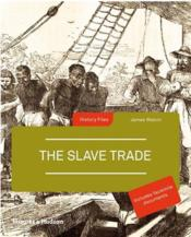 Vente livre :  The slave trade  - James Walvin