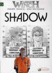 Largo Winch T.8 ; shadow  - Jean Van Hamme - Philippe Francq