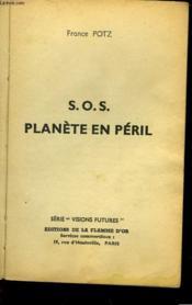 S. O. S. Planete En Peril - Couverture - Format classique