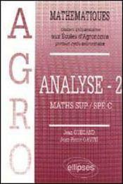 Mathematiques Agro Cours Analyse Tome 2 - Intérieur - Format classique