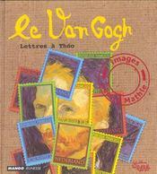 Le Van Gogh - Intérieur - Format classique