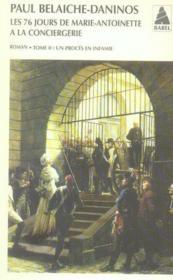 Les 76 jours de Marie-Antoinette à la conciergerie t.2 - Couverture - Format classique