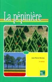 La pépinière (2e édition) - Couverture - Format classique