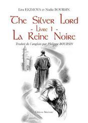The silver lord t.1 ; la reine noire - Intérieur - Format classique