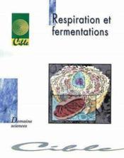 Respiration et fermentations (édition 2001) - Couverture - Format classique