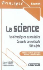 La science ; problématiques essentielles, conseils de méthode, 150 sujets - Couverture - Format classique