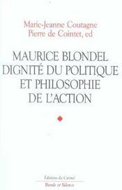 Maurice blondel. dignite du politique - Intérieur - Format classique