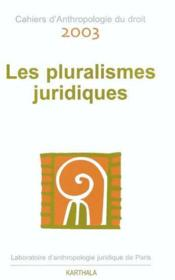 Les Pluralismes Juridiques - Couverture - Format classique