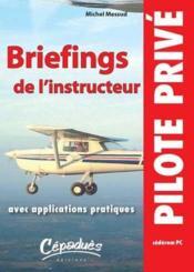 Briefings de l'instructeur avec applications pratiques - Couverture - Format classique
